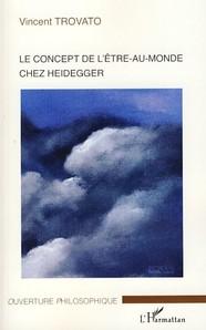 Concept de l'être au monde chez Heidegger