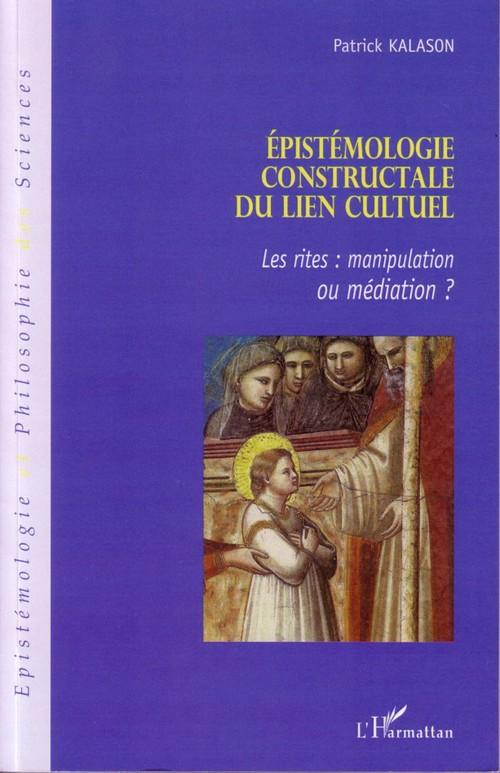 Vente Livre Numérique : Epistémologie constructale du lien cultuel  - Patrick Kalason