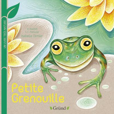 Petite grenouille : un livre très nature