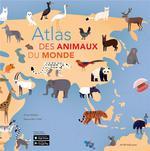 Couverture de Atlas Des Animaux Du Monde