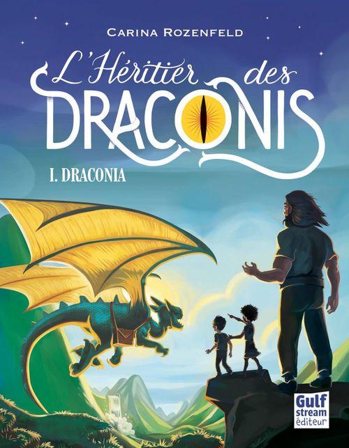 Draconia - tome 1 L'Héritier des Draconis
