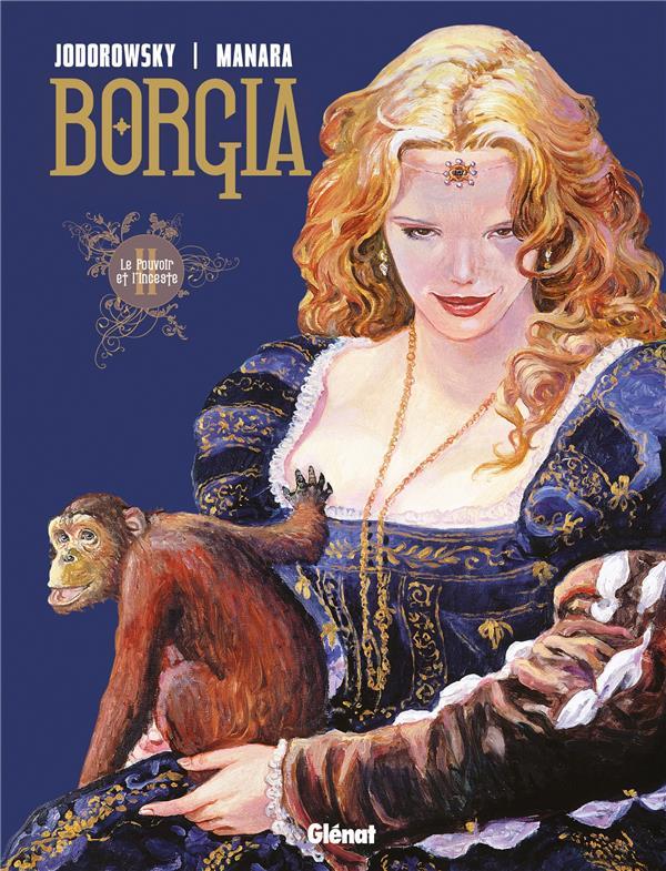 Borgia t.2 ; le pouvoir et l'inceste