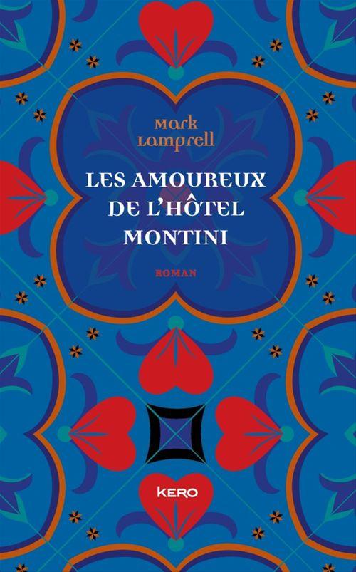 Les amoureux de l' Hôtel Montini