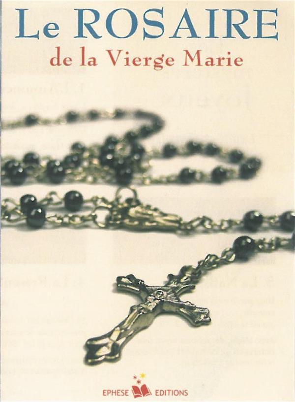 LE ROSAIRE DE LA VIERGE MARIE  -  FEUILLET DE ROSAIRE
