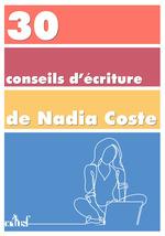 Vente Livre Numérique : 30 conseils d'écriture  - Nadia COSTE
