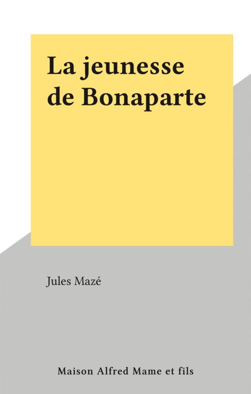 La jeunesse de Bonaparte