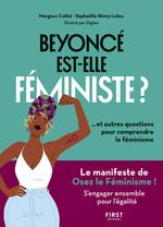 Beyoncé est-elle féministe ? et 10 autres questions pour comprendre le féminisme