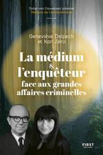 Vente EBooks : La médium et l'enquêteur face aux grandes affaires criminelles  - Karl Zéro - Geneviève Delpech