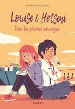 Vente Livre Numérique : Louise et Hetseni - Dans les plaines sauvages  - Sophie Rigal-Goulard