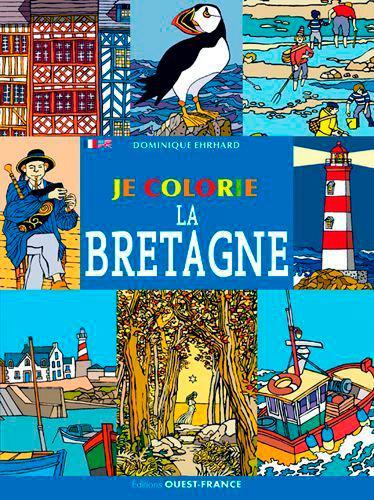 JE COLORIE  -  JE COLORIE LA BRETAGNE