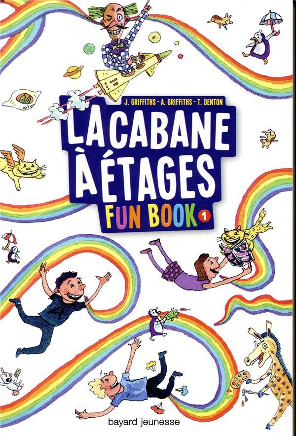 LA CABANE A 13 ETAGES  -  FUN BOOK T.1  -  LA CABANE A ETAGES GRIFFITHS/DENTON