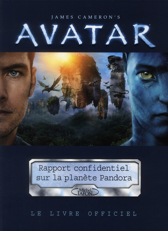 Avatar ; rapport confidentiel sur la planète Pandora