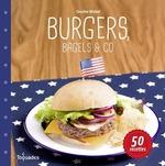 Vente Livre Numérique : Burgers, bagels & co  - Caroline WIETZEL