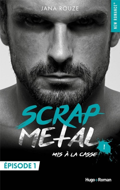 Scrap metal - tome 1 Mis à la casse - Episode 1