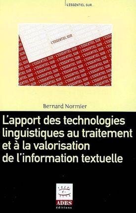 L'apport des technologies linguistiques au traitement et à la valorisation de l'information textuelle