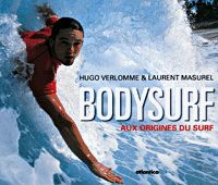 Bodysurf Aux Origines Du Surf