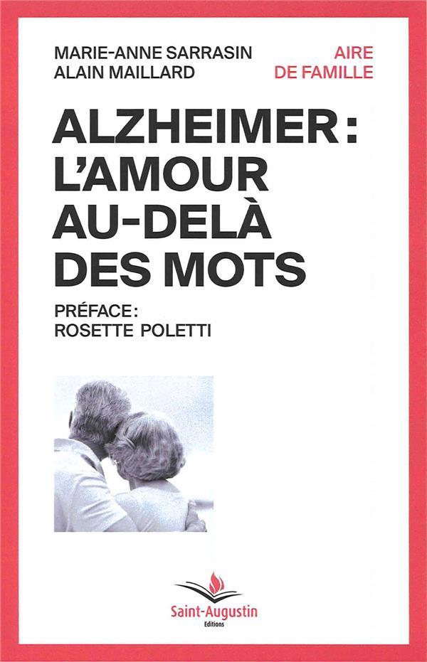 ALZHEIMER: L'AMOUR AU-DELA DES MOTS