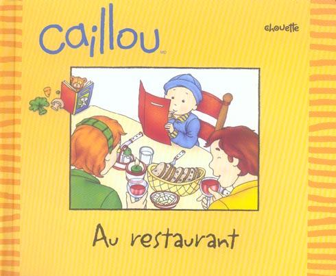 Caillou Au Restaurant