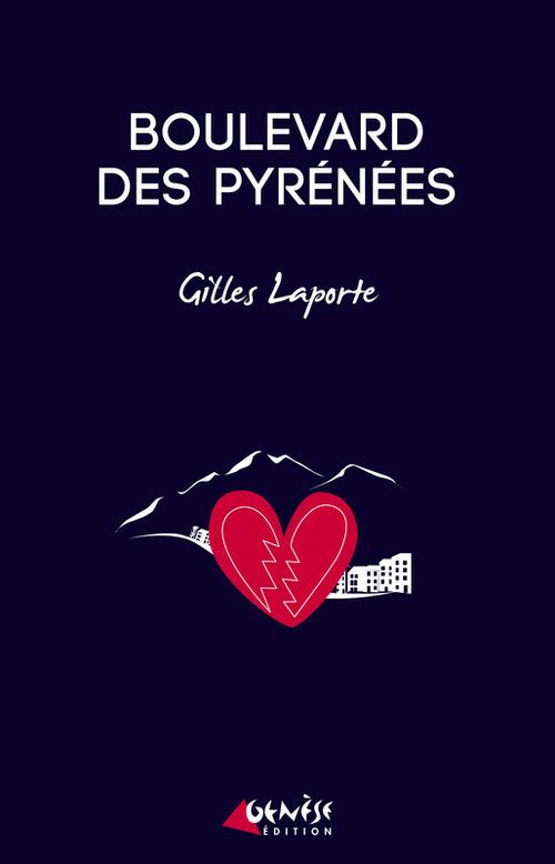 Boulevard des Pyrénées  - Gilles Laporte