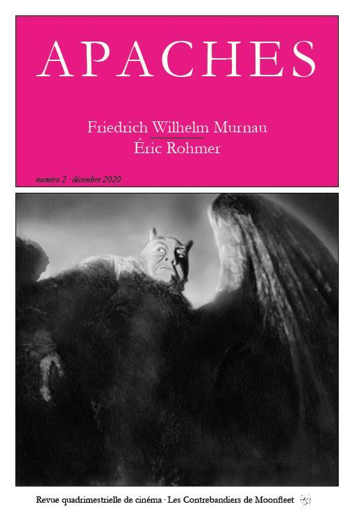 Revue Apaches n.2 ; Friedrich Wilhelm Murnau : Éric Rohmer