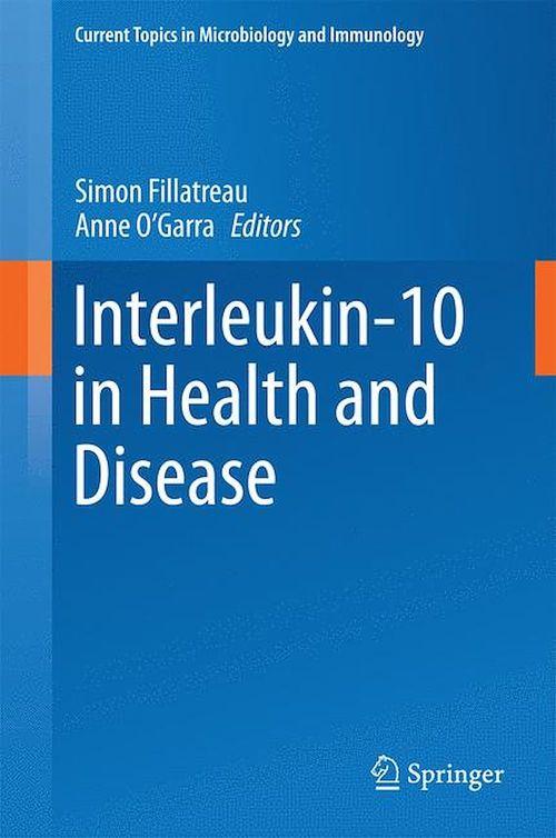 Interleukin-10 in Health and Disease