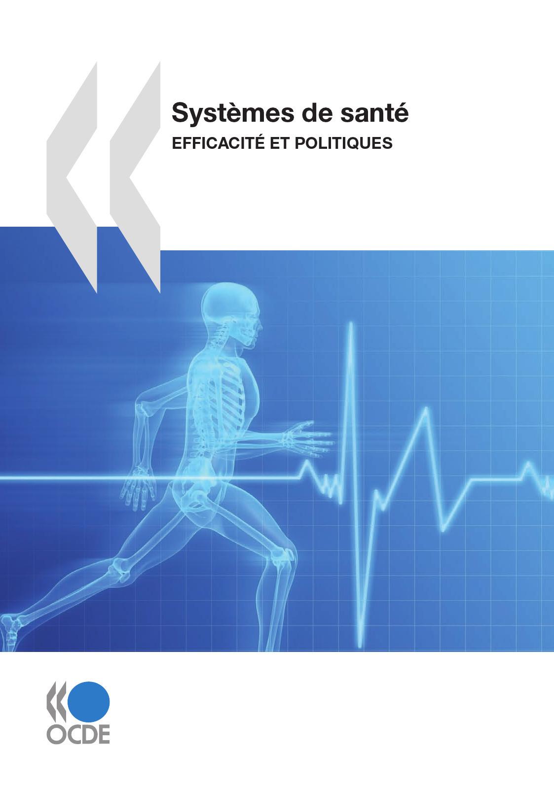 Systemes de santé ; efficacité et politiques