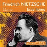Vente AudioBook : Ecce homo. Comment on devient ce que l'on est  - Friedrich NIETZSCHE