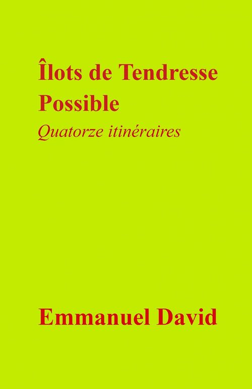 Vente EBooks : Îlots de tendresse possible  - Emmanuel David