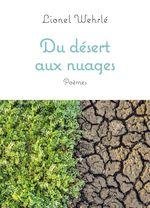 Vente Livre Numérique : Du desert aux nuages - poemes  - Lionel Wehrle