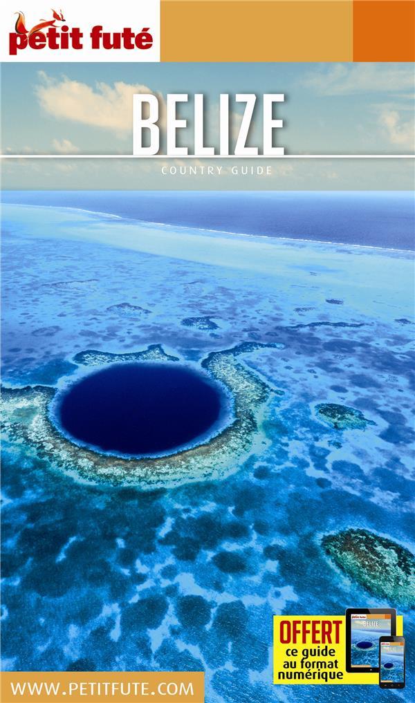 GUIDE PETIT FUTE ; COUNTRY GUIDE ; Belize (édition 2017)