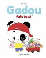Vente Livre Numérique : Gadou fait tout  - Mr Tan - M. TAN