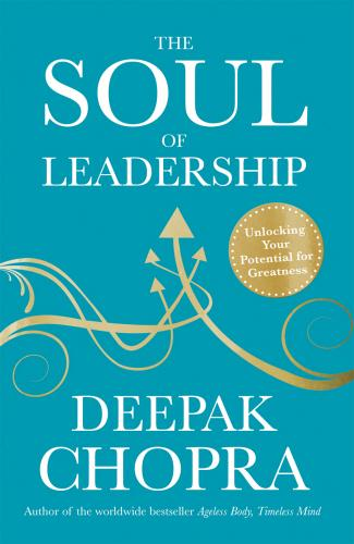 The Soul of Leadership