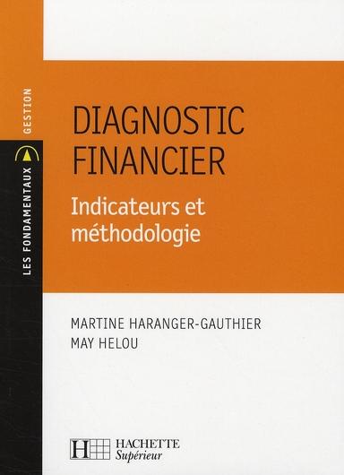 Diagnostic Financier - Indicateurs Et Methodologie