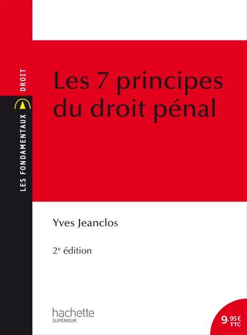 Les sept principes du droit pénal (2e édition)