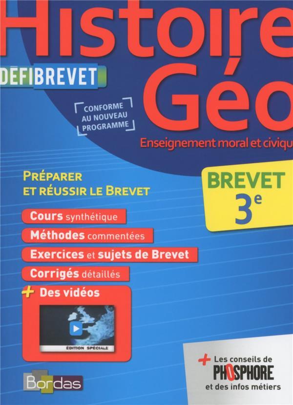 DEFIBREVET ; histoire-géographie, enseignement moral et civique ; 3e (édition 2016)