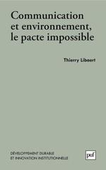 Vente Livre Numérique : Communication et environnement, le pacte impossible  - Thierry Libaert