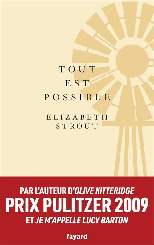 Tout est possible  - Elizabeth Strout