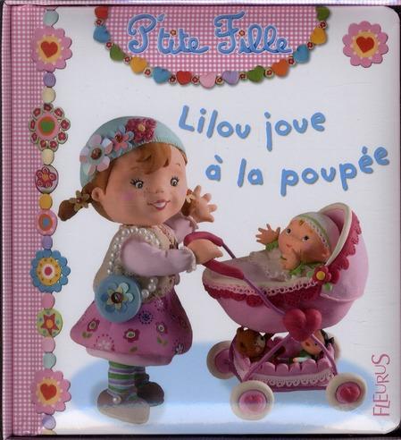 Lilou Joue A La Poupee