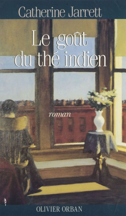 Le Goût du thé indien  - Jarrett/C  - Catherine Jarrett