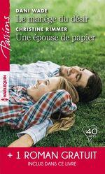 Vente EBooks : Le manège du désir - Une épouse de papier - La belle mystérieuse  - Christine Rimmer - Elizabeth Bevarly - Dani Wade
