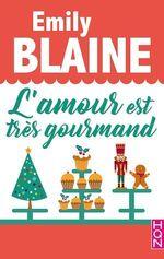 Vente Livre Numérique : L'amour est très gourmand  - Emily Blaine