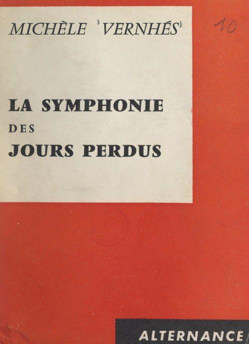 La symphonie des jours perdus