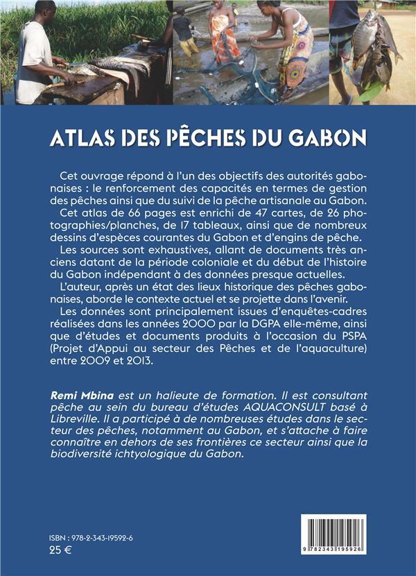 Atlas des pêches du Gabon ; les pêcheries du Moyen Ogooué et de l'Ogooue Ivindo