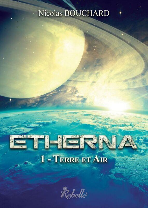 Etherna t.1 ; Terre et air