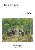 Vente Livre Numérique : Fumée  - Ivan Tourgueniev