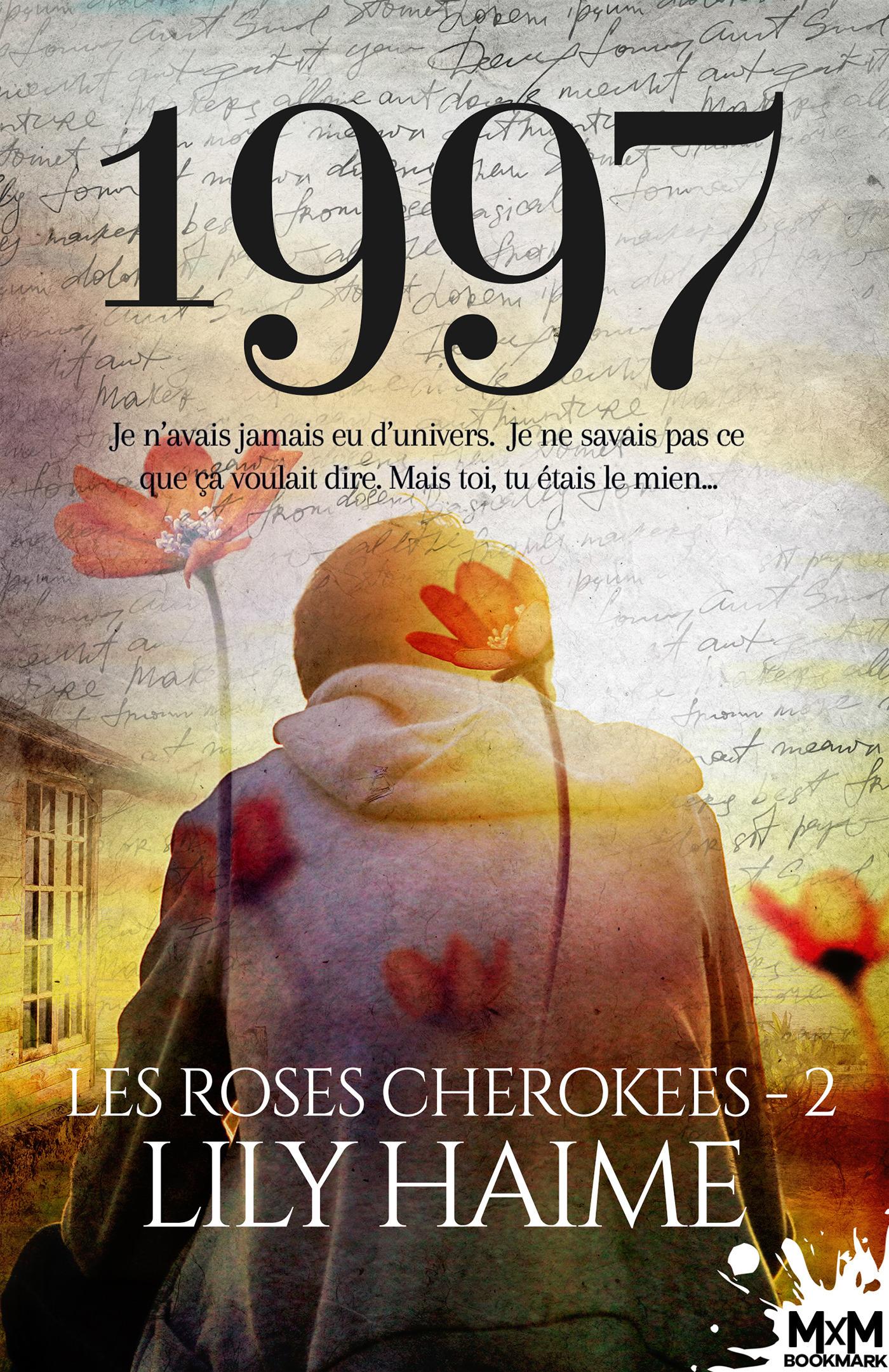 Les roses cherokees t.2 ; 1997