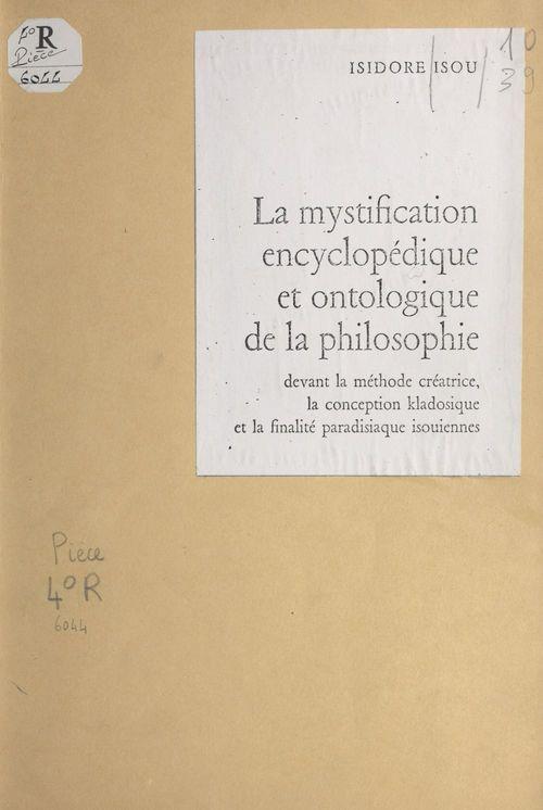 La mystification encyclopédique et ontologique de la philosophie