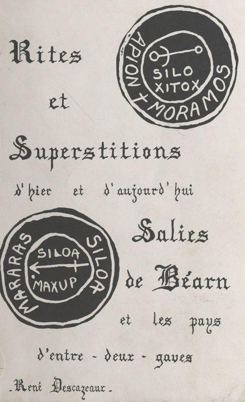 Rites et superstitions d'hier et d'aujourd'hui