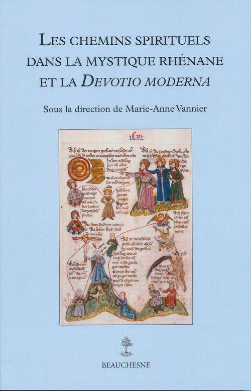Les chemins spirituels dans la mystique rhénane et la devotio moderna