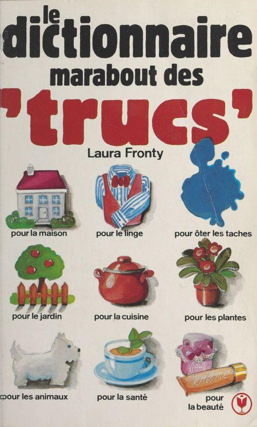 Dictionnaire marabout des trucs